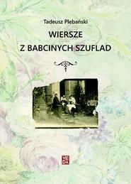 okładka Wiersze z babcinych szuflad, Książka | Plebański Tadeusz