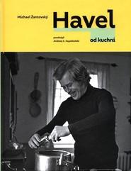 okładka Havel od kuchni, Książka | Zantovsky Michael
