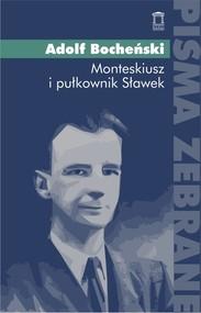 okładka Monteskiusz i pułkownik Sławek, Książka | Bocheński Adolf