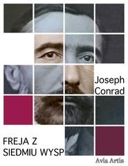 okładka Freja z Siedmiu Wysp, Ebook | Joseph Conrad