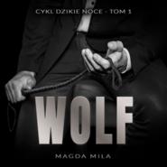 okładka Wolf. Dzikie noce. Tom 1, Audiobook | Magda Mila