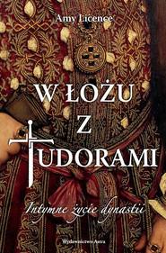 okładka W łożu z Tudorami, Ebook | Licence Amy