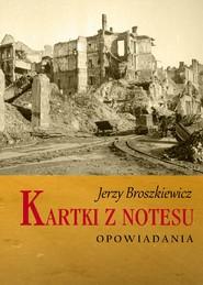 okładka Kartki z notesu, Ebook   Broszkiewicz Jerzy