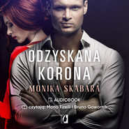 okładka Odzyskana korona. Dziedzictwo. Tom 2, Audiobook | Monika Skabara