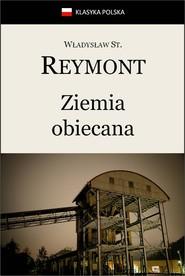 okładka Ziemia obiecana, Ebook | Władysław Stanisław Reymont