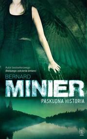 okładka Paskudna historia, Ebook | Bernard Minier
