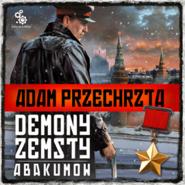 okładka Demony zemsty. Abakumow, Audiobook | Adam  Przechrzta