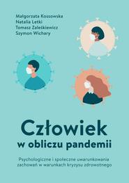 okładka Człowiek w obliczu pandemii, Ebook | Szymon Wichary, Tomasz Zaleśkiewicz, Natalia Letki, Małgorzata Kossowska