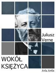 okładka Wokół Księżyca, Ebook   Juliusz Verne