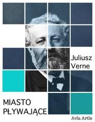 okładka Miasto pływające, Ebook | Juliusz Verne