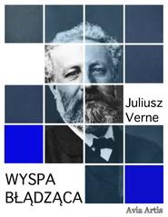 okładka Wyspa błądząca, Ebook | Juliusz Verne