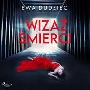 okładka Wizaż śmierci, Audiobook | Ewa Dudziec