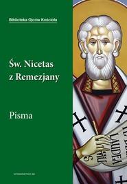 okładka Święty Nicetas z Remezjany. Pisma, Ebook | Leon Nieścior OMI