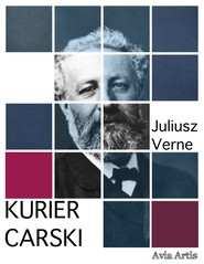 okładka Kurier carski, Ebook | Juliusz Verne