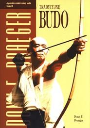 okładka Tradycyjne Budo, Książka | Donn F. Draeger