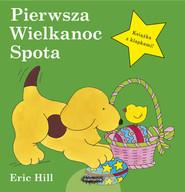 okładka Pierwsza Wielkanoc Spota, Książka   Hill Eric