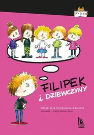 okładka Filipek i dziewczyny, Książka   Małgorzata Strękowska-Zaremba