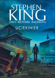 okładka Uciekinier, Ebook | Stephen King