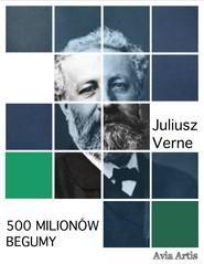 okładka 500 milionów Begumy, Ebook | Juliusz Verne