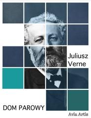 okładka Dom parowy, Ebook | Juliusz Verne