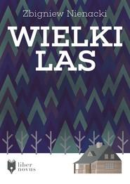 okładka Wielki las, Ebook | Zbigniew Nienacki
