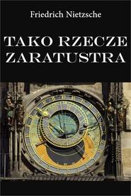 okładka Tako rzecze Zaratustra, Ebook | Friedrich Nietzsche