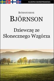 okładka Dziewczę ze Słonecznego Wzgórza, Ebook | Björnstjerne Björnson