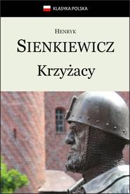 okładka Krzyżacy, Ebook | Henryk Sienkiewicz