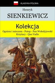 okładka Kolekcja Sienkiewicza, Ebook | Henryk Sienkiewicz