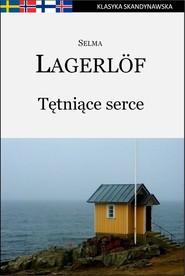 okładka Tętniące serce (Cesarz Portugalii), Ebook | Selma Lagerlöf