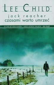 okładka Czasami warto umrzeć, Książka | Lee Child