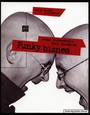 okładka Funky biznes, Książka   Jonas Ridderstrale, Kjell Nordstrom