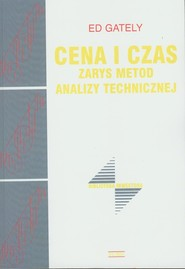 okładka Cena i czas Zarysz metod analizy technicznej, Książka   Gately Ed