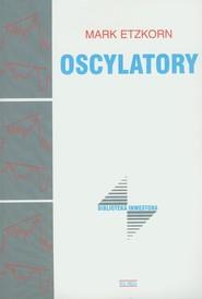 okładka Oscylatory, Książka   Etzkorn Mark