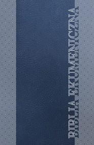 okładka Biblia Ekumeniczna, Ebook | (TB)