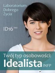 okładka Twój typ osobowości: Idealista (INFP), Ebook | Laboratorium Dobrego Życia (LDŻ)