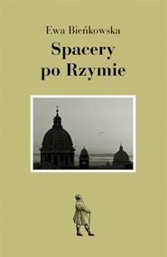okładka Spacery po Rzymie, Ebook | Ewa Bieńkowska