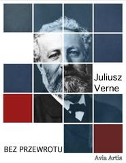 okładka Bez przewrotu, Ebook | Juliusz Verne