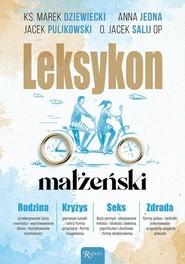 okładka Leksykon Małżeński, Książka | Anna Jedyna, Jacek Salij, Marek Dziewiecki, Pulikowski Jacek