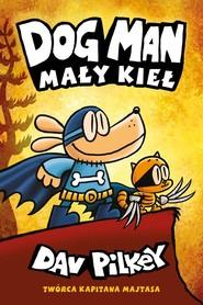 okładka Dogman 8 Aport z oblężonego miasta, Książka | Pilkey Dav