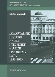 okładka Kwartalnik Historii Nauki i Techniki - Ludzie i problemy Lata 1956–1993, Książka | Zamecki Stefan