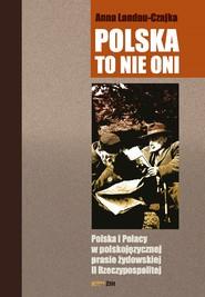 okładka POLSKA TO NIE ONI, Ebook | Landau-Czajka Anna