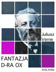 okładka Fantazja d-ra Ox, Ebook | Juliusz Verne