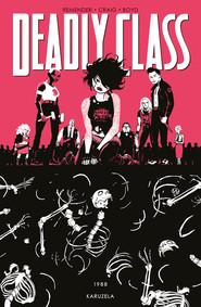 okładka Deadly Class Tom 5 1988 Karuzela, Książka | Rick Remender, Wes Craig
