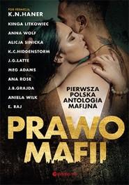 okładka Prawo mafii Pierwsza polska antologia mafijna, Książka   K.N i inne Haner