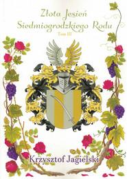 okładka Złota Jesień Siedmiogrodzkiego Rodu, Ebook | Jagielski Krzysztof