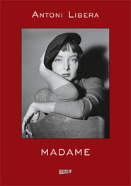 okładka Madame (2021), Książka | Antoni Libera
