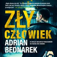 okładka Zły człowiek, Audiobook | Adrian Bednarek
