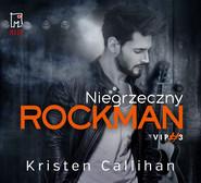 okładka Niegrzeczny rockman, Audiobook | Kristen  Callihan