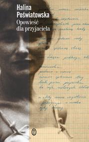 okładka Opowieść dla przyjaciela, Ebook | Poświatowska Halina